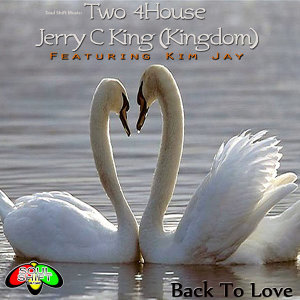 Two 4House & Jerry C King (Kingdom)
