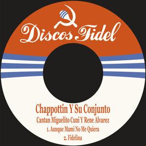Chappottin y Su Conjunto 歌手頭像