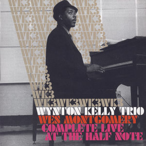 Wynton Kelly & Wes Montgomery 歌手頭像