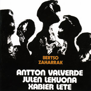 Antton Valverde / Julen Lekuona / Xabier Lete 歌手頭像