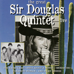 The Sir Douglas Quintet 歌手頭像