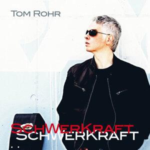 Tom Rohr 歌手頭像