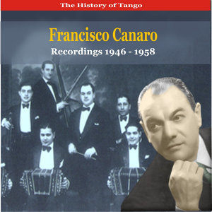 Francisco Canaro & His Orchestra 歌手頭像