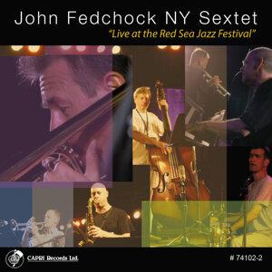 John Fredchock NY Sextet