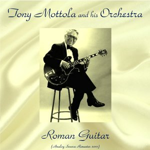 Tony Mottola and His Orchestra 歌手頭像