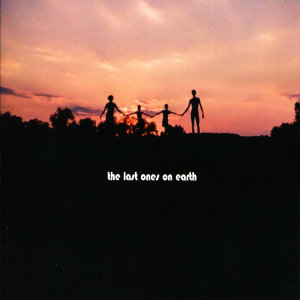 The Last Ones On Earth 歌手頭像