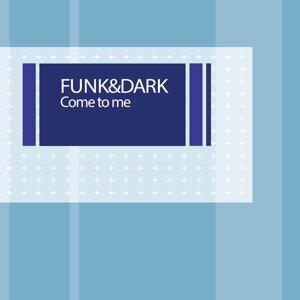 Funk & Dark 歌手頭像