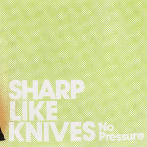 Sharp Like Knives 歌手頭像