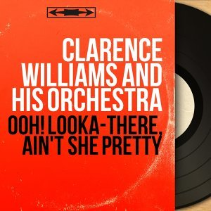 Clarence Williams and His Orchestra 歌手頭像