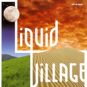 Liquid Village 歌手頭像