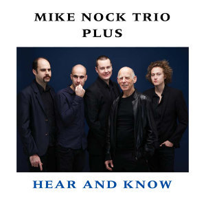 Mike Nock Trio Plus
