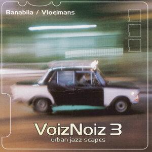 Banabila / Vloeimans