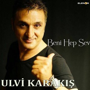 Ulvi Karakış 歌手頭像