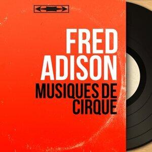 Fred Adison 歌手頭像
