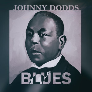 Johnny Dodds' Black Bottom Stompers