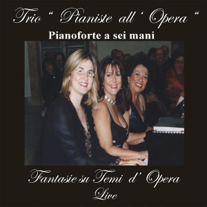 Trio Pianiste all ' Opera 歌手頭像