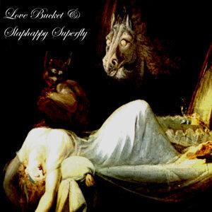 Lovebucket & Slaphappy Superfly 歌手頭像