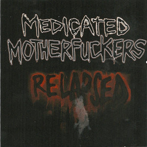 Medicated Motherf*ckers 歌手頭像