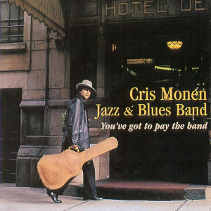 Cris Monen Jazz & Blues Band 歌手頭像