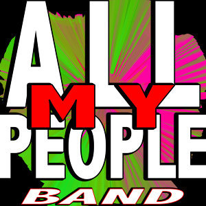 All My People Band 歌手頭像