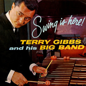 Terry Gibbs & His Big Band 歌手頭像