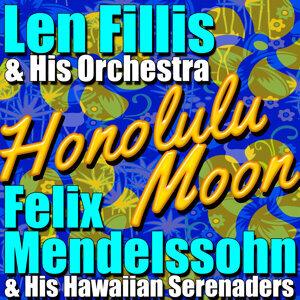 Felix Mendelssohn & His Hawaiian Serenaders | Len Fillis & His Orchestra 歌手頭像