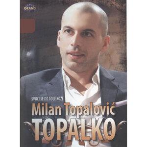 Milan Topalovic - Topalko 歌手頭像