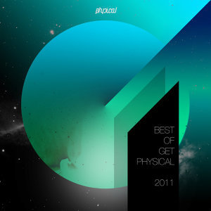 Best of Get Physical 2011 歌手頭像