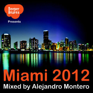 Miami 2012 - Mixed by Alejandro Montero 歌手頭像