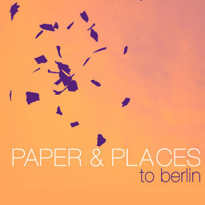Paper & Places 歌手頭像