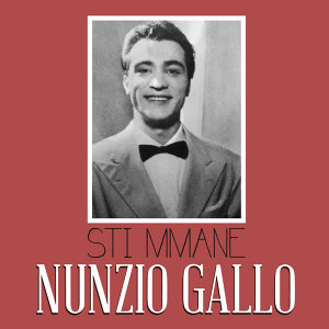 Nunzio Gallo 歌手頭像