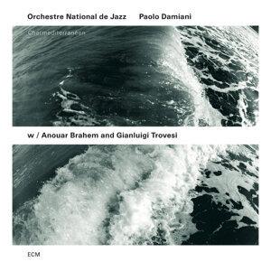 Gianluigi Trovesi,Orchestre National De Jazz,Anouar Brahem,Paolo Damiani 歌手頭像