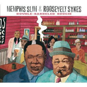 Memphis Slim,Roosevelt Sykes