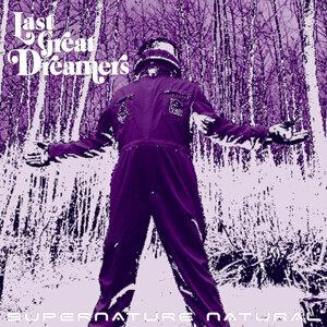 Last Great Dreamers
