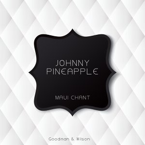 Johnny Pineapple 歌手頭像