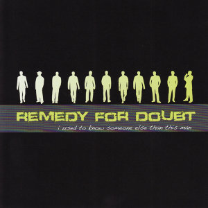 Remedy For Doubt