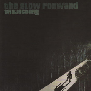 The Slow Forward