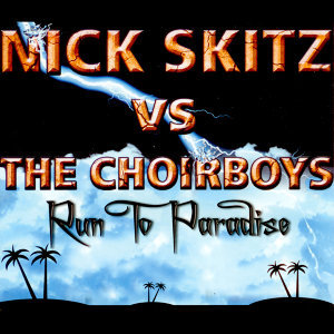 Nick Skitz vs The Choirboys