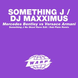 Something J / DJ Maxximus 歌手頭像