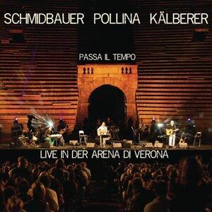 Schmidbauer Pollina Kälberer 歌手頭像