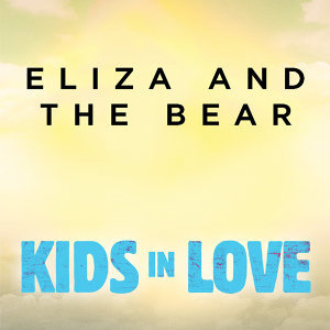 Eliza And The Bear 歌手頭像