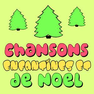 Chansons Enfantines Et De Noël 歌手頭像