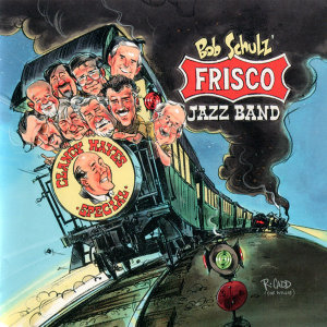 Bob Schulz and His Frisco Jazz Band 歌手頭像
