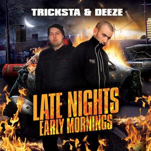 Tricksta & Deeze 歌手頭像