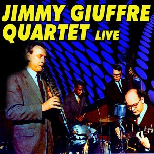Jimmy Giuffre Quartet