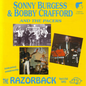 Sonny Burgess & Bobby Crafford And The Pacers 歌手頭像