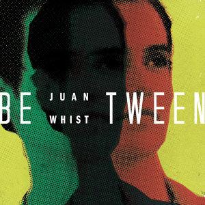 Juan Whist 歌手頭像