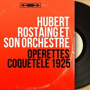 Hubert Rostaing et son orchestre 歌手頭像