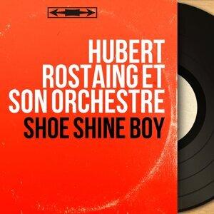 Hubert Rostaing et son orchestre 歌手頭像