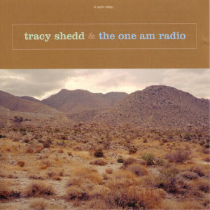Tracy Shedd & The One AM Radio 歌手頭像